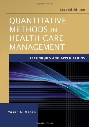 Quantitative Methods in Health Care Management Techniques and Applications 2nd 2009 edition cover