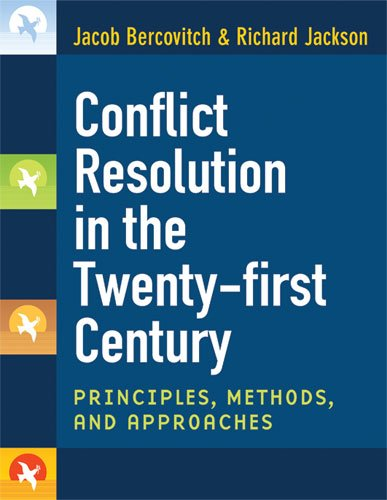 Conflict Resolution in the Twenty-First Century Principles, Methods, and Approaches  2009 edition cover