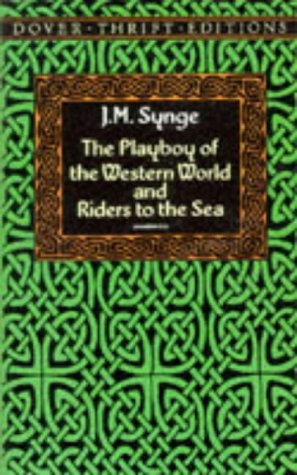 Playboy of the Western World and Riders to the Sea   1993 (Reprint) edition cover