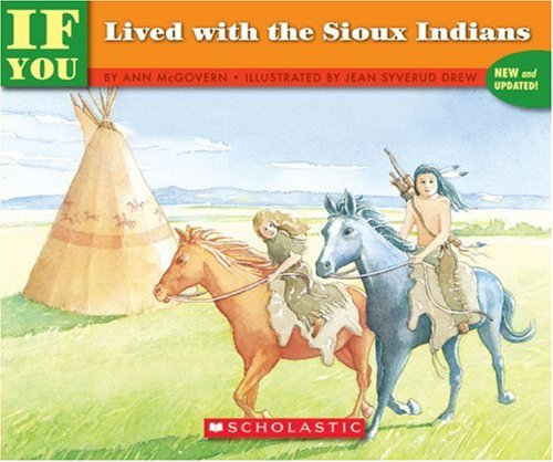 If You Lived with the Sioux Indians  N/A edition cover