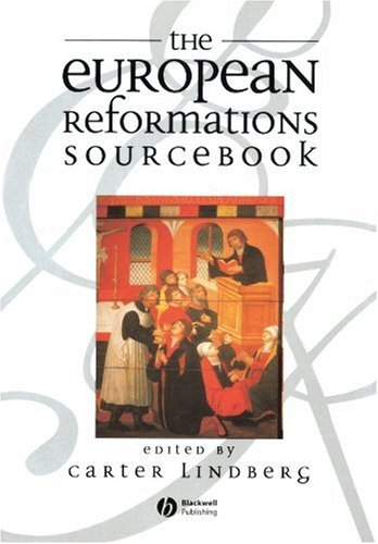 European Reformations Sourcebook   1999 edition cover