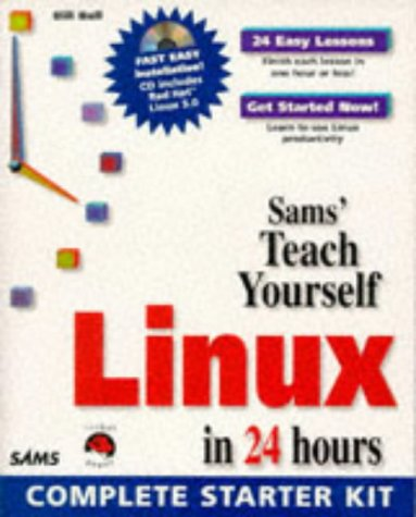Sams Teach Yourself Linux in 24 Hours   1998 9780672311628 Front Cover
