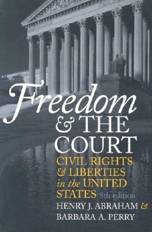 Freedom and the Court Civil Rights and Liberties in the United States 8th 2003 edition cover