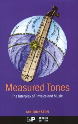 Measured Tones The Interplay of Physics and Music 2nd 2002 (Revised) edition cover