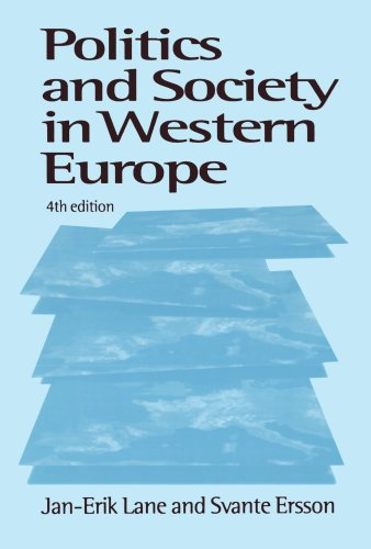 Politics and Society in Western Europe  4th 1999 (Revised) 9780761958628 Front Cover