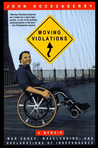 Moving Violations War Zones, Wheelchairs, and Declarations of Independence Reprint  edition cover