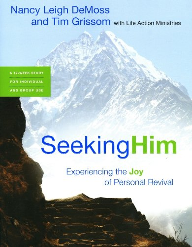 Seeking Him Experiencing the Joy of Personal Revival N/A edition cover