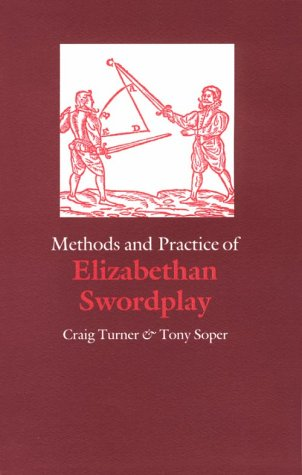 Methods and Practice of Elizabethan Swordplay   1990 edition cover