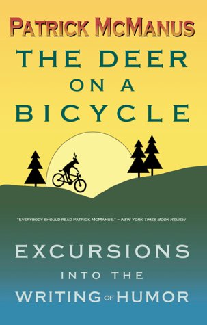 Deer on a Bicycle Excursions into the Writing of Humor  2000 edition cover
