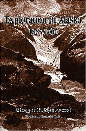 Exploration of Alaska, 1865-1900  N/A edition cover