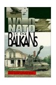 NATO in the Balkans Voice of Opposition  1998 9780965691628 Front Cover