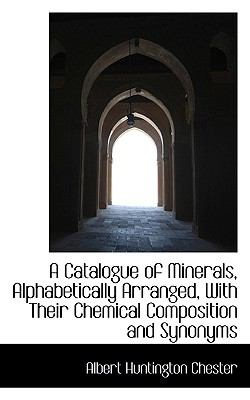 Catalogue of Minerals, Alphabetically Arranged, with Their Chemical Composition and Synonyms  2009 edition cover