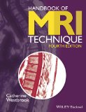 Handbook of MRI Technique  4th 2014 9781118661628 Front Cover