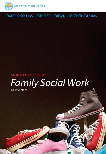 Brooks/Cole Empowerment Series: an Introduction to Family Social Work  4th 2013 edition cover