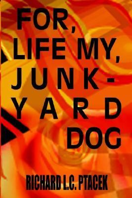 For, Life My, Junkyard Dog   2012 9781403343628 Front Cover