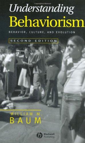 Understanding Behaviorism Behavior, Culture, and Evolution 2nd 2004 (Revised) edition cover