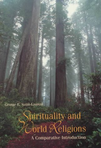 Sprituality and World Religions A Comparative Introduction  2000 edition cover