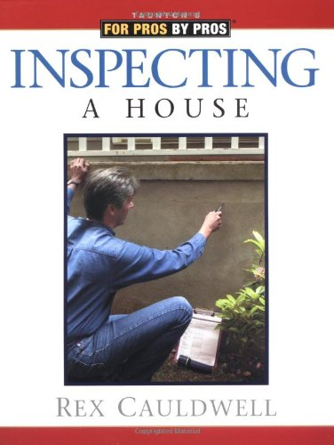 Inspecting a House   2001 9781561584628 Front Cover