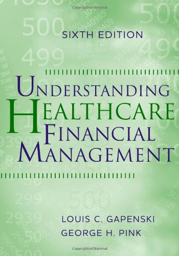 Understanding Healthcare Financial Management  6th 2011 edition cover