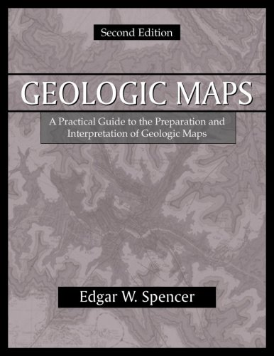 Geologic Maps A Practical Guide to the Preparation and Interpretation of Geologic Maps 2nd 2000 edition cover