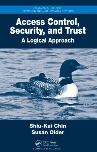 Access Control, Security, and Trust A Logical Approach  2010 edition cover