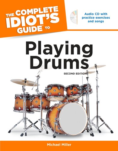 Complete Idiot's Guide to Playing Drums  2nd 2003 edition cover