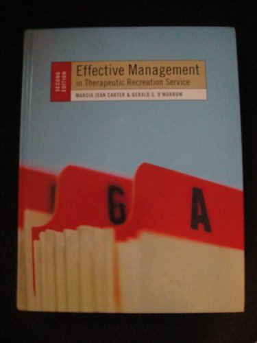 Effective Management in Therapeutic Recreation Service  2nd 2006 edition cover
