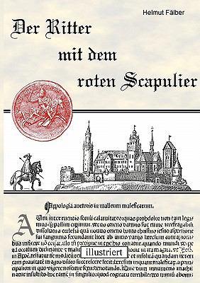 Der Ritter mit dem roten Scapulier Illustriert N/A 9783839195628 Front Cover