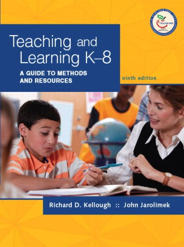 Teaching and Learning K-8 A Guide to Methods and Resources 9th 2008 edition cover