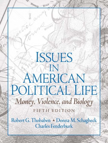 Issues in American Political Life Money, Violence and Biology 5th 2006 (Revised) edition cover