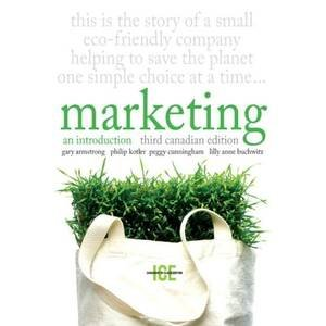 Marketing An Introduction, Third Canadian Edition, in-Class Edition 3rd 2010 9780132074629 Front Cover