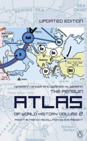 Penguin Atlas of World History From the French Revolution to the Present 2nd 2003 (Revised) edition cover