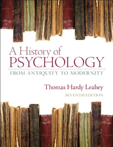 History of Psychology From Antiquity to Modernity 7th 2013 9780205868629 Front Cover