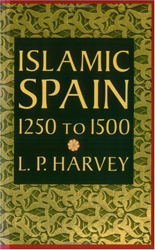 Islamic Spain, 1250 to 1500  N/A edition cover
