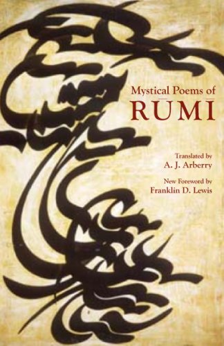 Mystical Poems of Rumi   2008 9780226731629 Front Cover