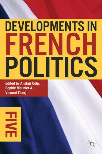 Developments in French Politics 5  5th 2013 (Revised) edition cover