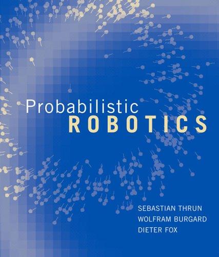 Probabilistic Robotics   2005 9780262201629 Front Cover