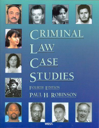 Criminal Law Case Studies  4th 2010 (Revised) edition cover