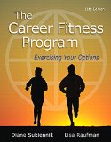 The Career Fitness Program: Exercising Your Options  2015 9780321979629 Front Cover
