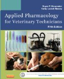 Applied Pharmacology for Veterinary Technicians  5th 2015 9780323186629 Front Cover