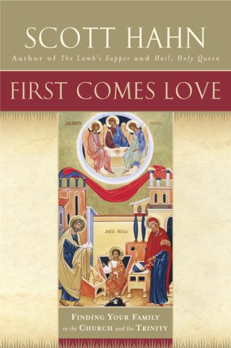 First Comes Love Finding Your Family in the Church and the Trinity N/A edition cover