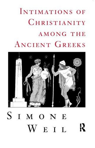 Intimations of Christianity among the Ancient Greeks   1998 (Reprint) edition cover