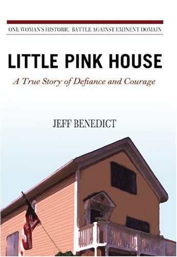 Little Pink House A True Story of Defiance and Courage  2009 edition cover