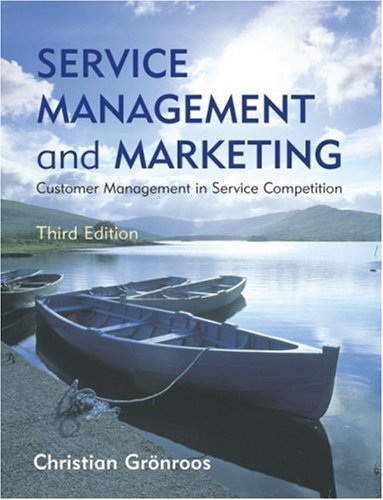 Service Management and Marketing Customer Management in Service Competition 3rd 2007 edition cover