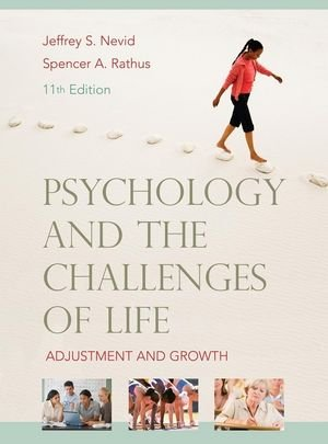 Psychology and the Challenges of Life Adjustment and Growth 11th 2010 9780470383629 Front Cover