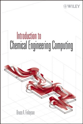 Introduction to Chemical Engineering Computing   2006 edition cover