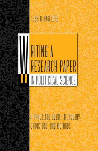 Writing a Research Paper in Political Science A Practical Guide to Inquiry, Structure, and Methods  2007 edition cover