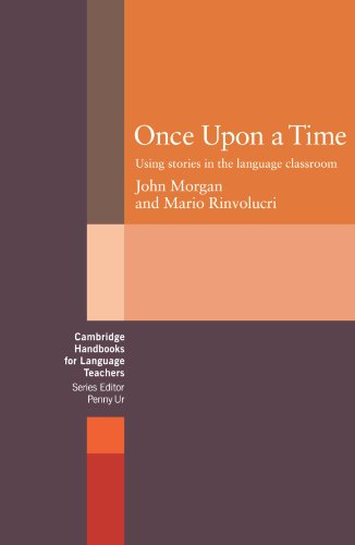 Once upon a Time Using Stories in the Language Classroom  1983 9780521272629 Front Cover