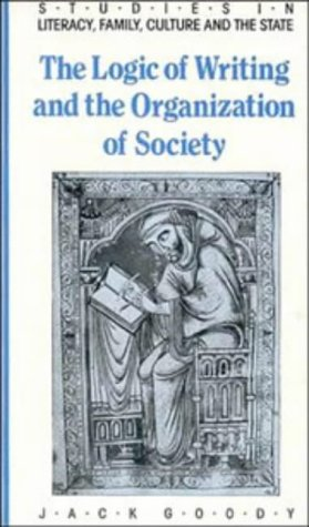 Logic of Writing and the Organization of Society   1986 edition cover