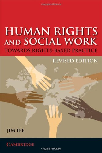 Human Rights and Social Work Towards Rights-Based Practice 2nd 2008 (Revised) 9780521719629 Front Cover